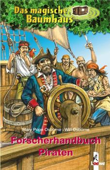 Das magische Baumhaus. Forscherhandbuch Piraten - Mary Pope Osborne