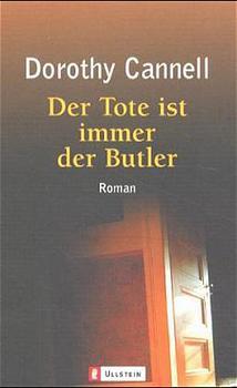 Der Tote ist immer der Butler - Dorothy Cannell
