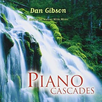 Dan Gibson - Piano Cascades