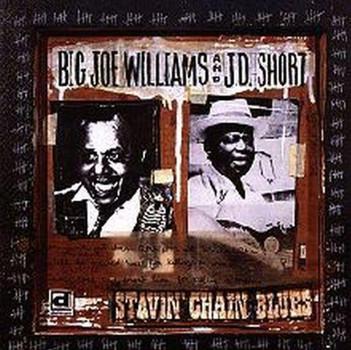 Big Joe & J.d.Short Williams - Stavin' Chain Blues