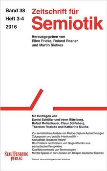 Zeitschrift für Semiotik / Mit Beiträgen von Daniel Schüller und Irene Mittelberg, Rafael Mollenhauer, Claus Schlaberg, Thorsten Roelcke und Katharina Mucha [Taschenbuch]
