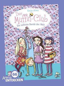 Der Muffin-Club. Die besten Freundinnen der Welt: Zwei Bücher in einem Band. Limitierte Jubiläumsausgabe - Alves, Katja