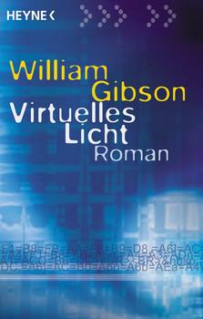 Virtuelles Licht. - William Gibson