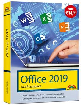 Office 2019 - Das Praxishandbuch. - Word, Excel, PowerPoint und Outlook effizient nutzen - Gerhard Philipp  [Gebundene Ausgabe]