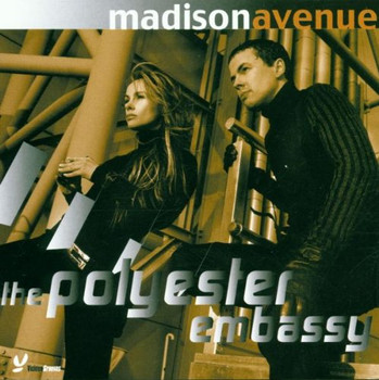 Madison Avenue - The Polyester Embassy