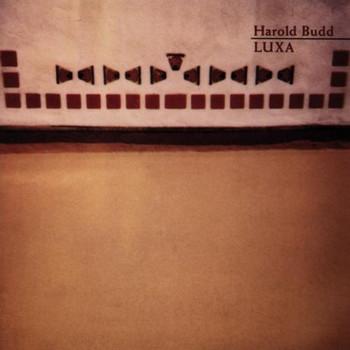 Harold Budd - Luxa