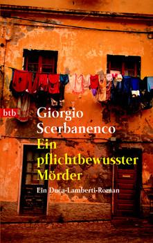 Ein pflichtbewusster Mörder. Ein Duca-Lamberti-Roman - Giorgio Scerbanenco