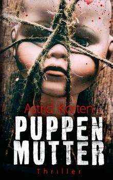 Puppenmutter - Astrid Korten  [Taschenbuch]