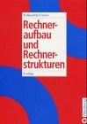 Rechneraufbau und Rechnerstrukturen - Walter Oberschelp