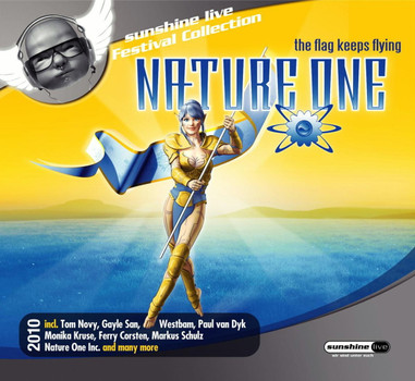 Various - Nature One 2010-the Flag Keeps Flying