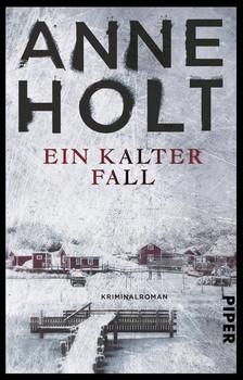 Ein kalter Fall. Kriminalroman - Anne Holt  [Taschenbuch]