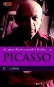 Picasso. Eine Biographie. FOCUS Edition Band 6 - Ari Stassinopoulos Huffington