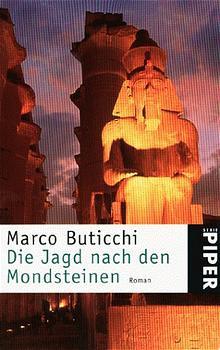 Die Jagd nach den Mondsteinen - Marco Buticchi