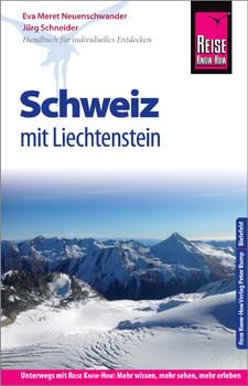 Reise Know-How Reiseführer Schweiz mit Liechtenstein - Richard Hey  [Taschenbuch]