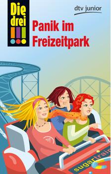 Die drei !!! Panik im Freizeitpark - Sol, Mira