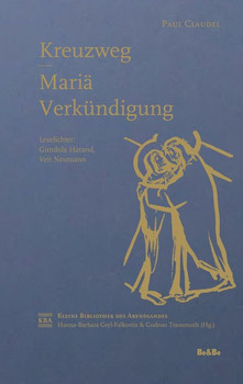 Kreuzweg - Mariä Verkündigung - Paul Claudel  [Taschenbuch]