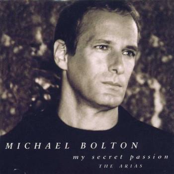 M. Bolton - My Secret Passion (The Arias)