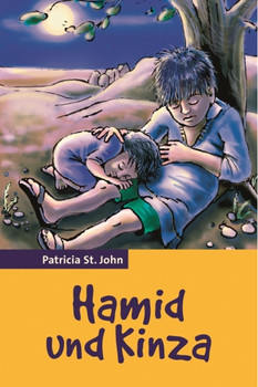 Hamid und Kinza - Patricia M. St. John