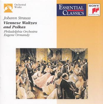 Philadelphia Orchestra - Eugene Ormandy: Johann Strauss - Viennese Waltzes and Polkas