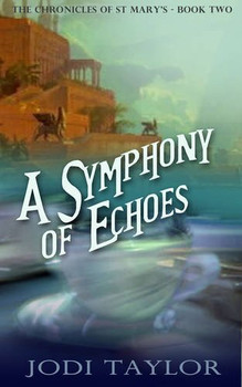 A Symphony of Echoes (Chronicles of St. Mary's) - Taylor, Jodi