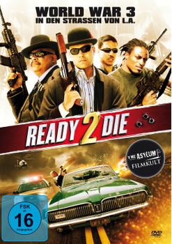Ready 2 Die - World War 3 in den Straßen von L.A.