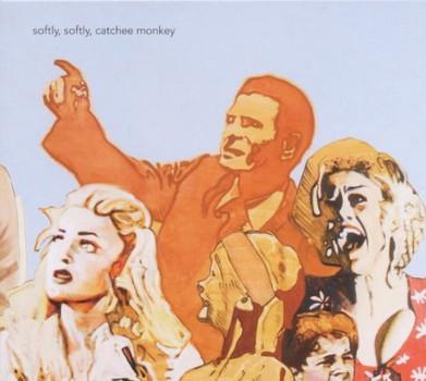 Brokof - Softly,Softly,Catchee Monkey