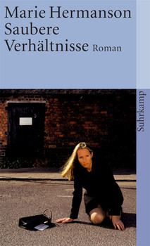 Saubere Verhältnisse: Roman (suhrkamp taschenbuch) - Marie Hermanson