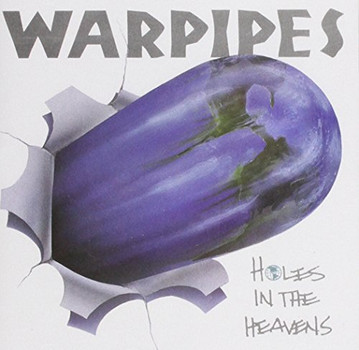 Warpipes - Holes In The Heavens