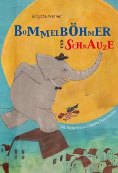 Bommelböhmer und Schnauze - Brigitte Werner  [Gebundene Ausgabe]
