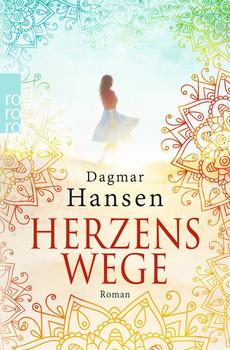 Herzenswege - Dagmar Hansen  [Taschenbuch]