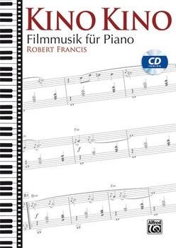 Kino Kino: Filmmusik für Piano - Robert Francis