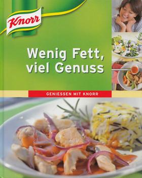 Wenig Fett viel Genuss: Geniessen mit Knorr - Elvira Löwen [Gebundene Ausgabe, Weltbild]