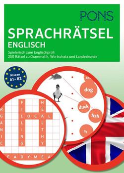 PONS Sprachrätsel Englisch. Spielerisch zum Englischprofi. 250 Rätsel zu Grammatik, Wortschatz und Kommunikation. [Taschenbuch]