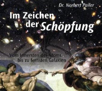 Im Zeichen der Schöpfung - Norbert Pailer