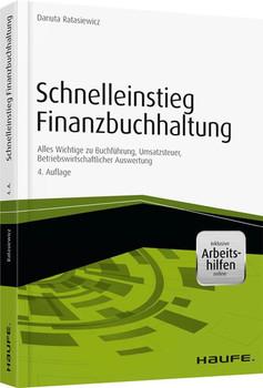 Schnelleinstieg Finanzbuchhaltung - inkl. Arbeitshilfen online - Danuta Ratasiewicz  [Taschenbuch]