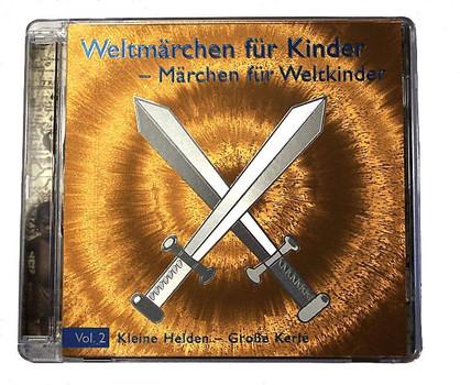 Weltmärchen für Kinder 2. Kleine Helden - Große Kerle. CD . Weltweite Märchen und Mythen zum Thema Jungs und Männer