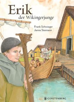 Erik, der Wikingerjunge - Frank Schwieger  [Gebundene Ausgabe]