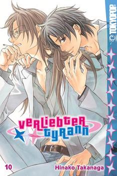Verliebter Tyrann: Band 10 - Hinako Takanaga [Taschenbuch]