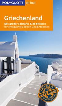 POLYGLOTT on tour Reiseführer Griechenland. Mit großer Faltkarte und 80 Stickern - Claudia Christoffel-Crispin  [Taschenbuch]