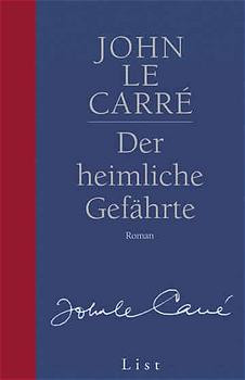Gesamtausgabe - Jubiläumsausgabe: Der heimliche Gefährte - John Le Carré