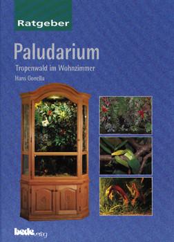 Paludarium, Ratgeber: Der Tropenwald im Wohnzimmer - Hans Gonella