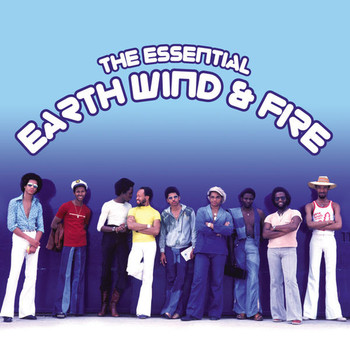 Earth Wind & Fire - The Essential Earth Wind and Fire