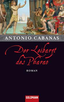 Der Leibarzt des Pharao - Antonio Cabanas