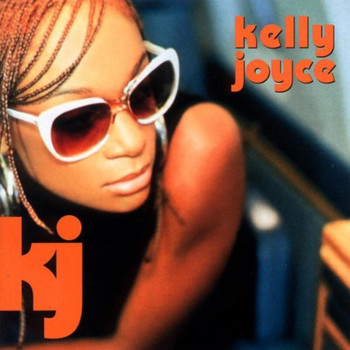 Kelly Joyce - Kelly Joyce