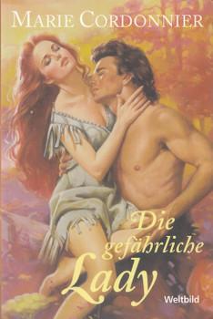 Die gefährliche Lady - Marie Cordonnier [Taschenbuch, Weltbild]
