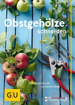 Obstgehölze schneiden - Hansjörg Haas [Taschenbuch]