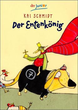 Der Entenkönig. - Kai Schmidt