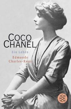 Coco Chanel: Ein Leben - Edmonde Charles-Roux