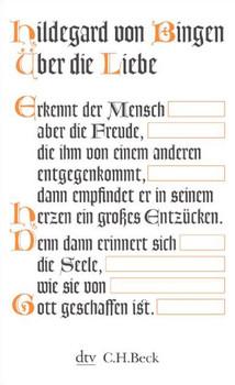 Über die Liebe - Hildegard von Bingen