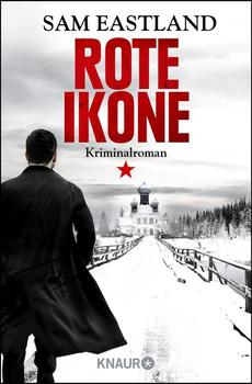 Rote Ikone. Kriminalroman - Sam Eastland  [Taschenbuch]